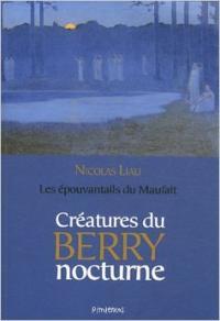 Créatures du Berry nocturne : les épouvantails du Maufait