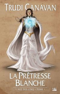Prêtresse Blanche (la)