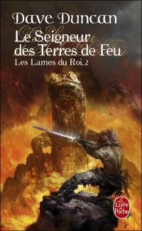 Le seigneur des terres de feu  - Les lames du roi tome 2 - Dave Duncan
