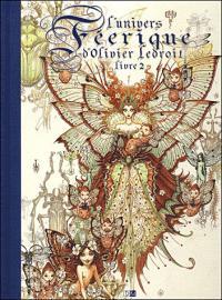 L'Univers féérique d'Olivier Ledroit tome 2