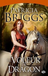 Le Voleur de Dragon - Sianim tome 3 - Patricia Briggs